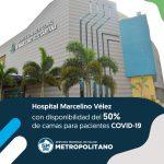 Hospital Marcelino Vélez con disponibilidad del 50% de camas para pacientes COVID-19